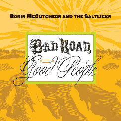 Bad Road Good People